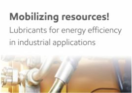 Mobilizing resources!  Lubricants for energy efficiency in industrial applications